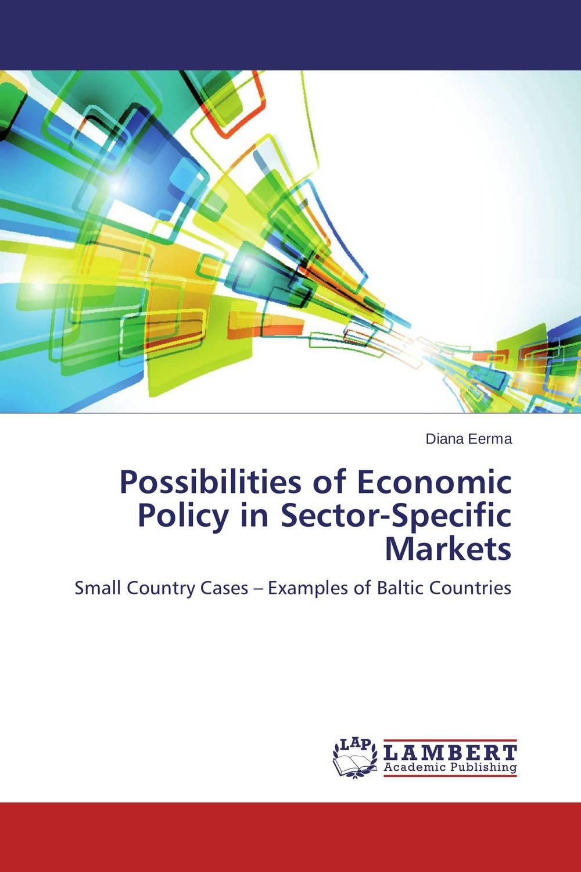 Possibilities of Economic Policy in Sector-Specific Markets abhaya kumar naik socio economic impact of industrialisation