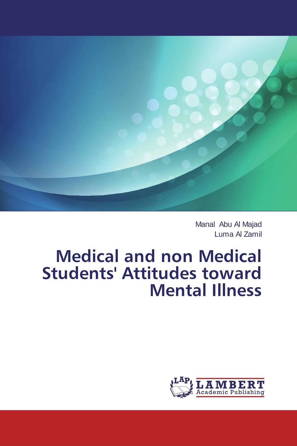 Medical and non Medical  Students' Attitudes toward Mental Illness abdullah alzahrani and hamid osman attitudes of medical students regarding fm as a career choice