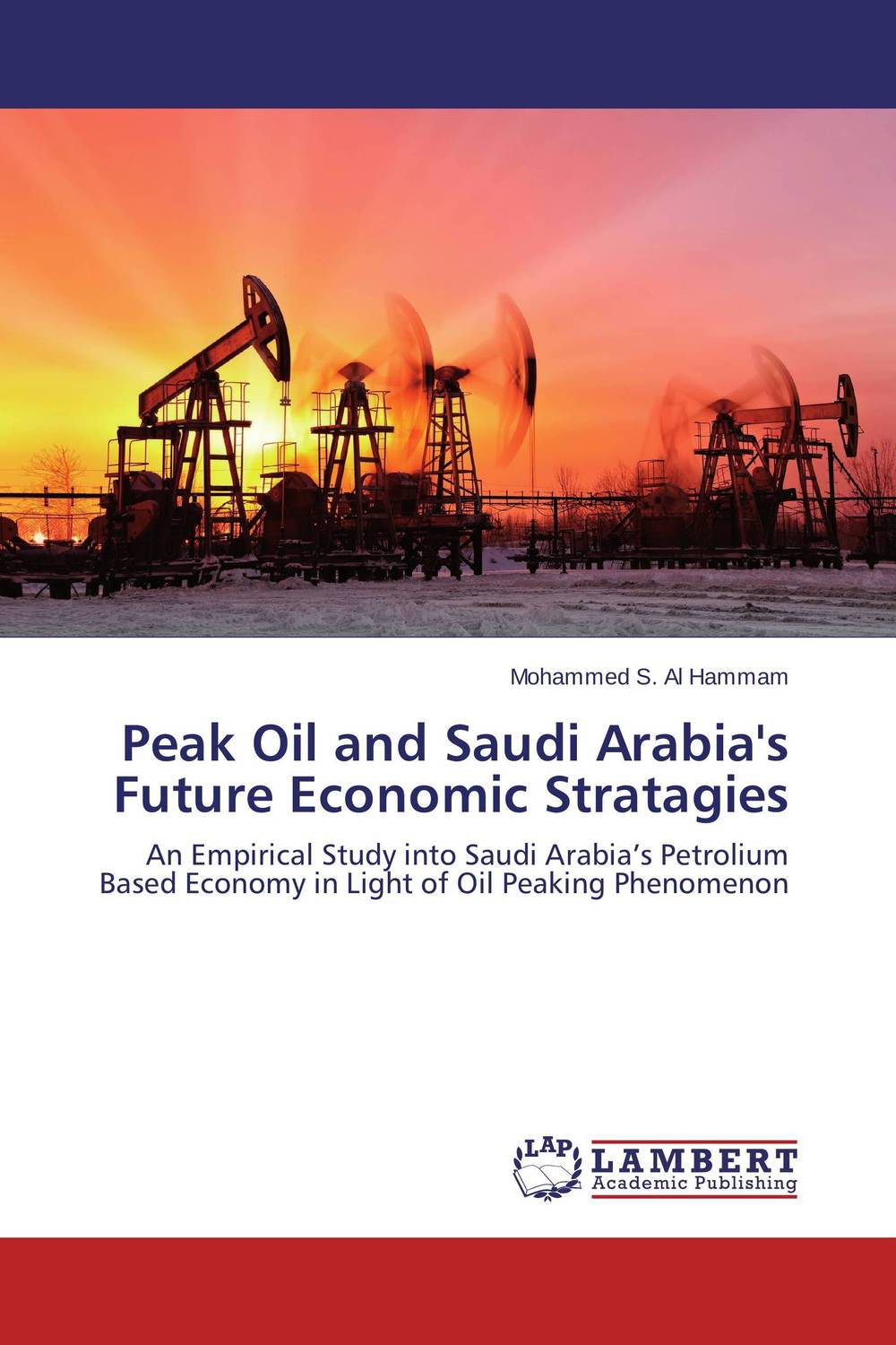 Peak Oil and Saudi Arabia's Future Economic Stratagies ecopharmacology and its future forensic implications