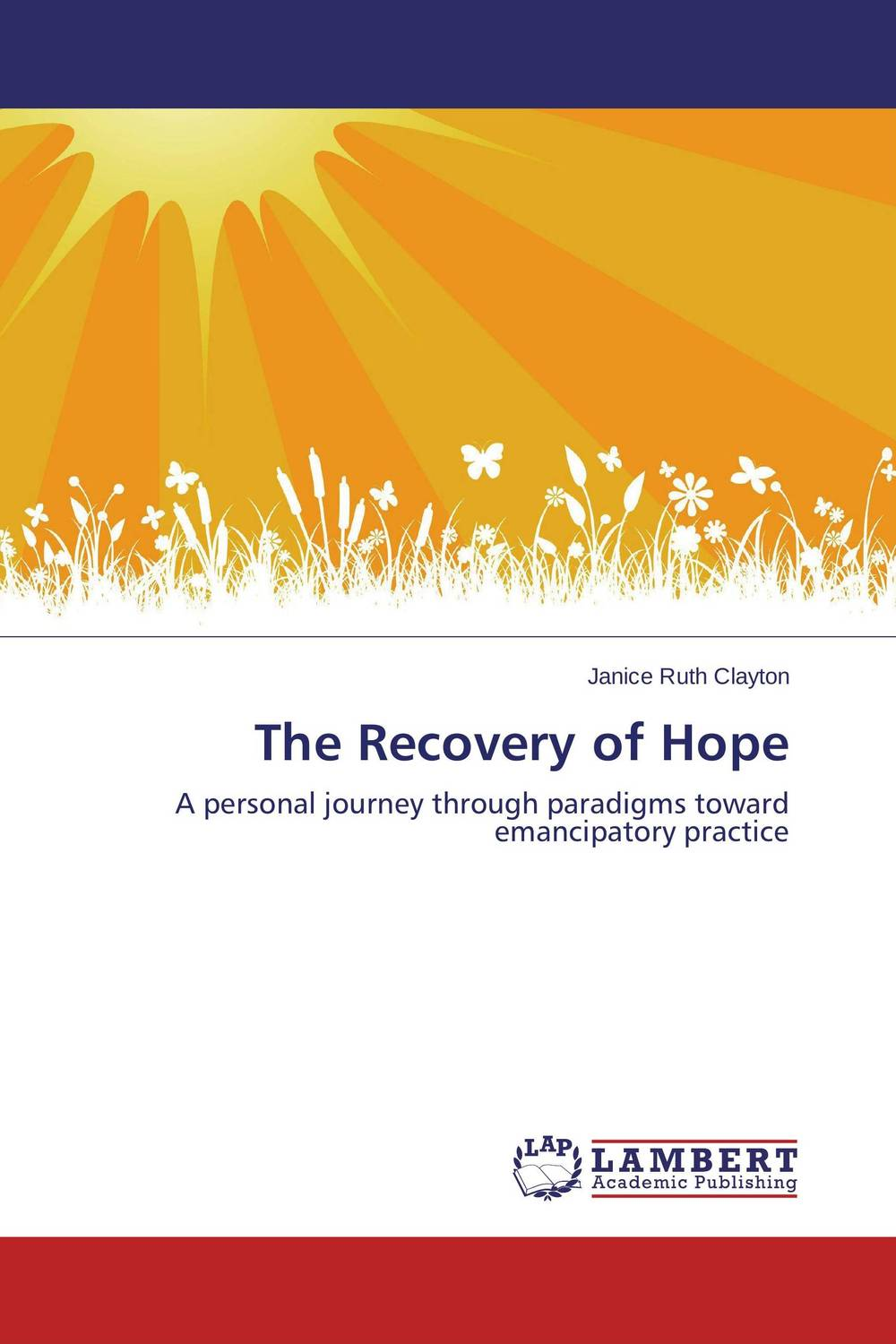 The Recovery of Hope evolution development within big history evolutionary and world system paradigms