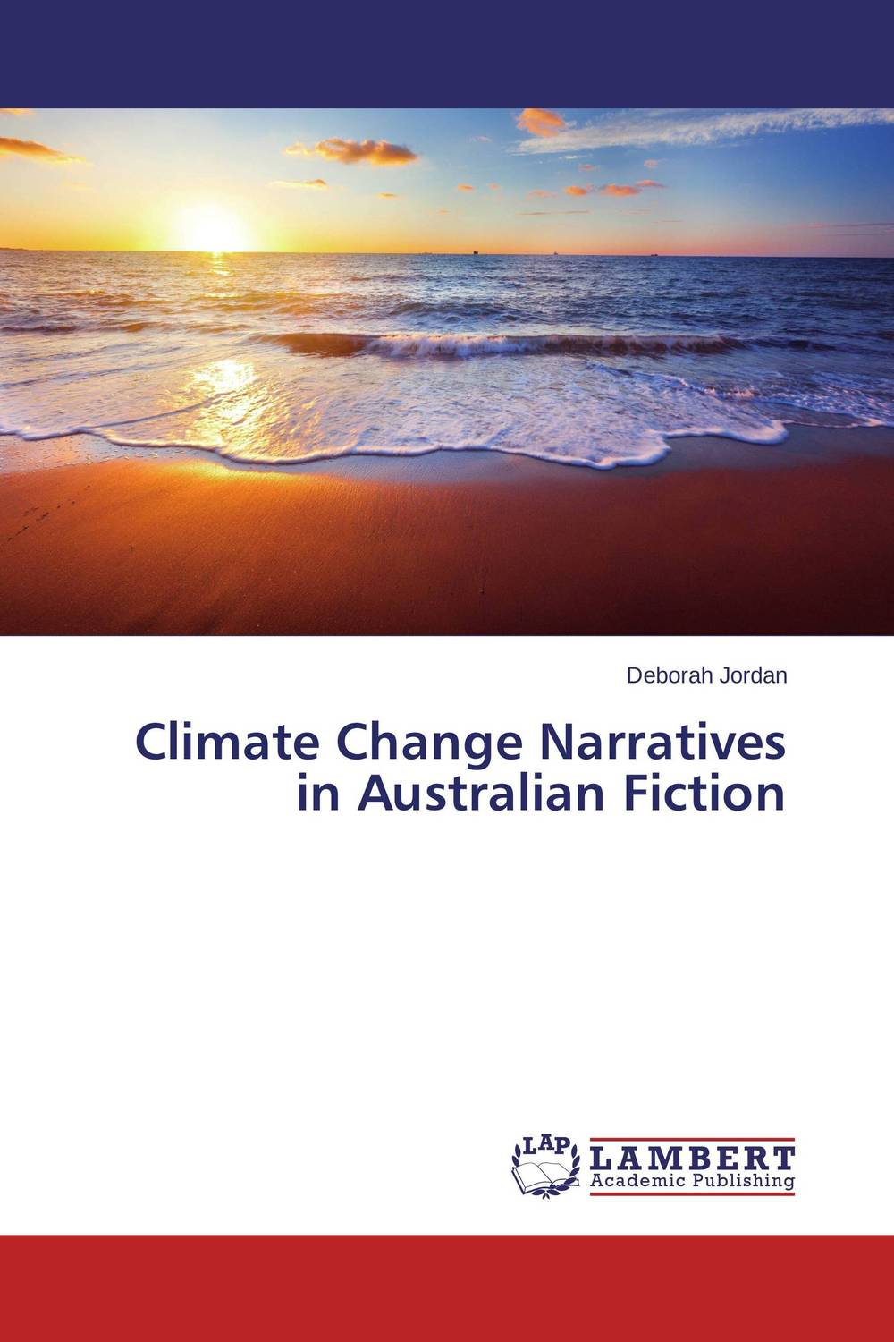 Climate Change Narratives in Australian Fiction