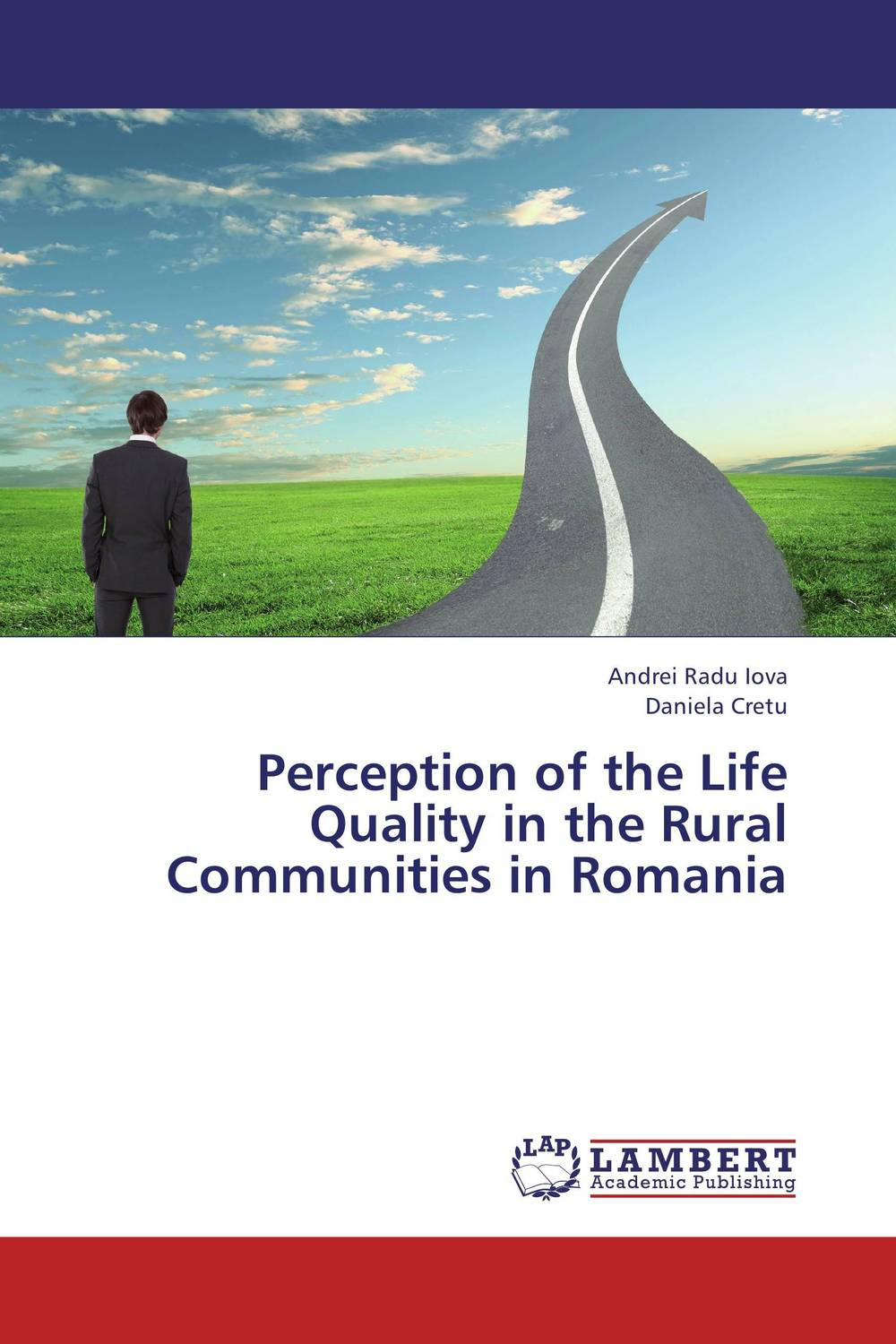 Perception of the Life Quality in the Rural Communities in Romania quality perception