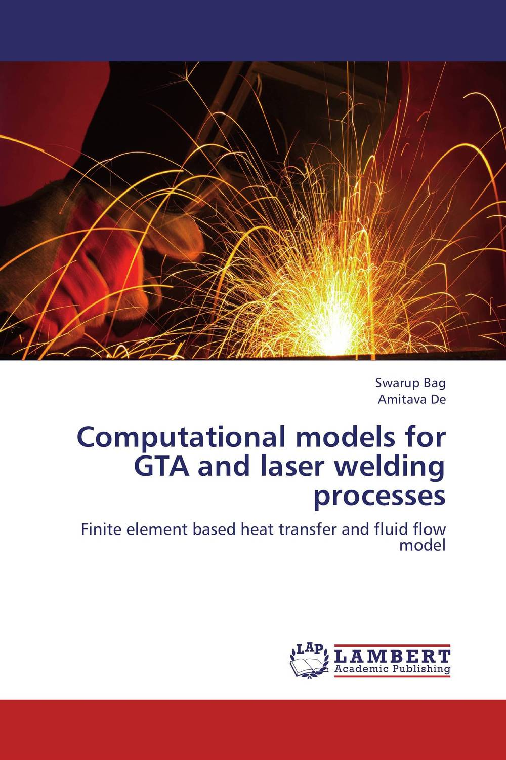 Computational models for GTA and laser welding processes web personalization models using computational intelligence
