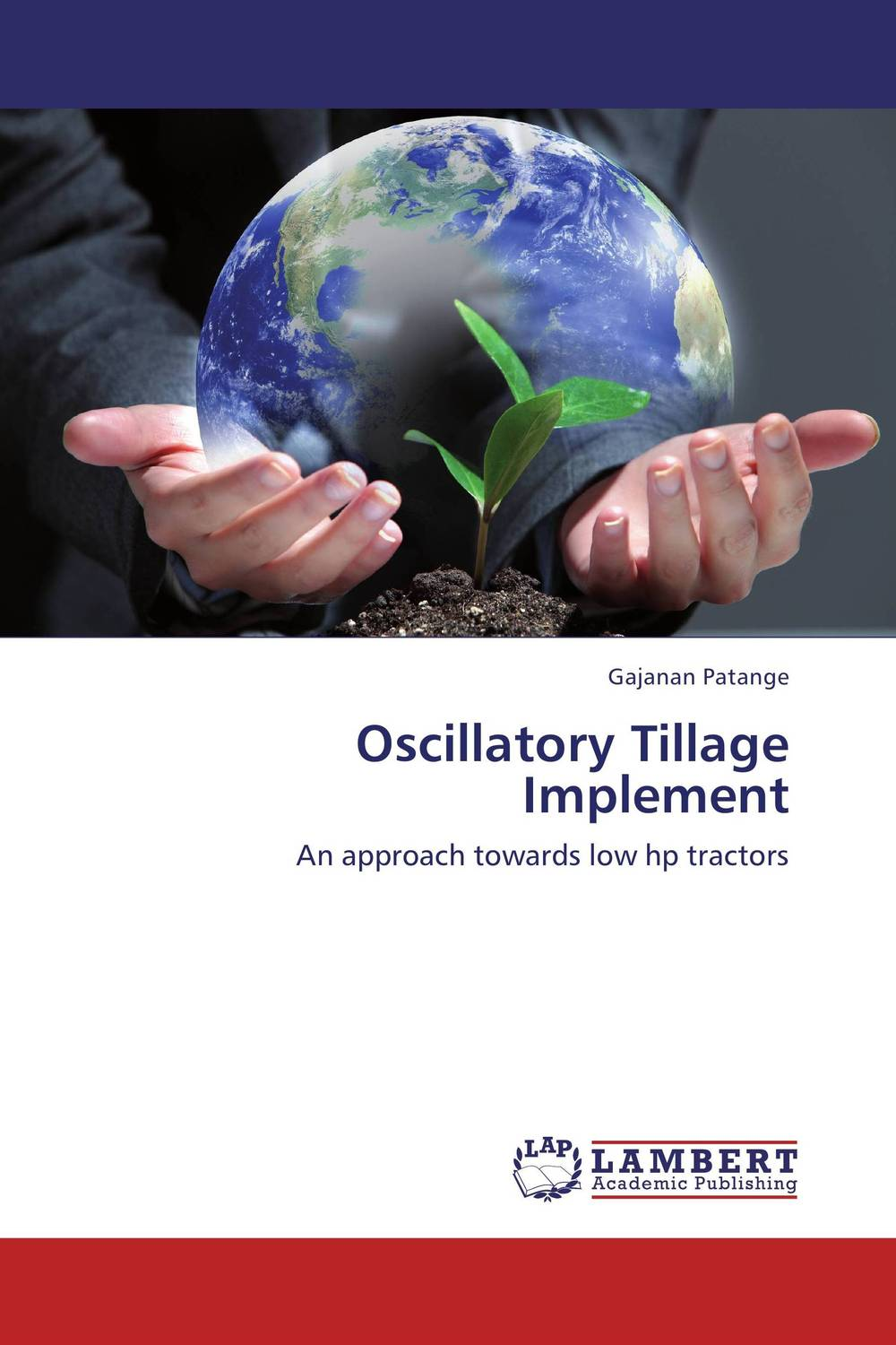 Oscillatory Tillage Implement driven to distraction
