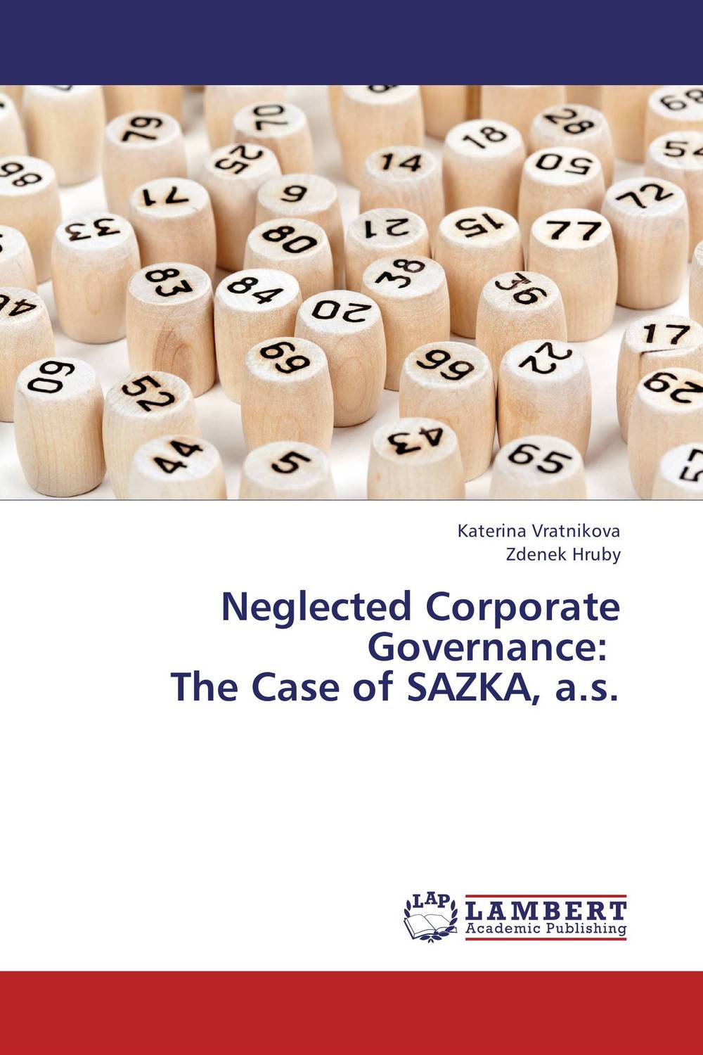 Neglected Corporate Governance:   The Case of SAZKA, a.s.