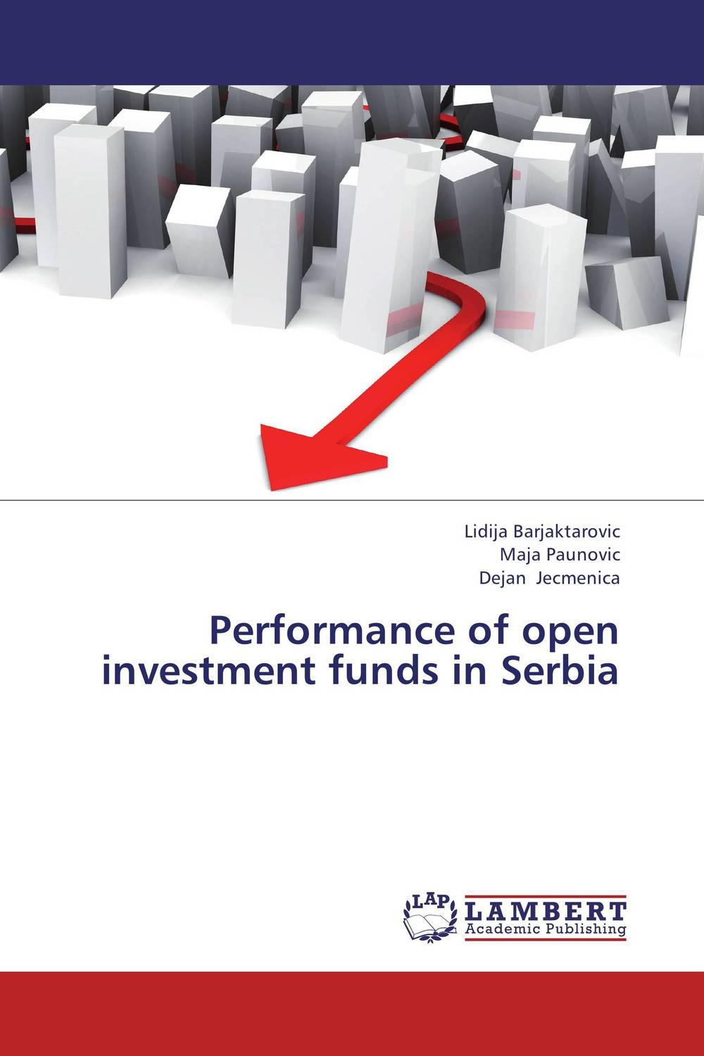 Performance of open investment funds in Serbia bruce feibel j complying with the global investment performance standards gips