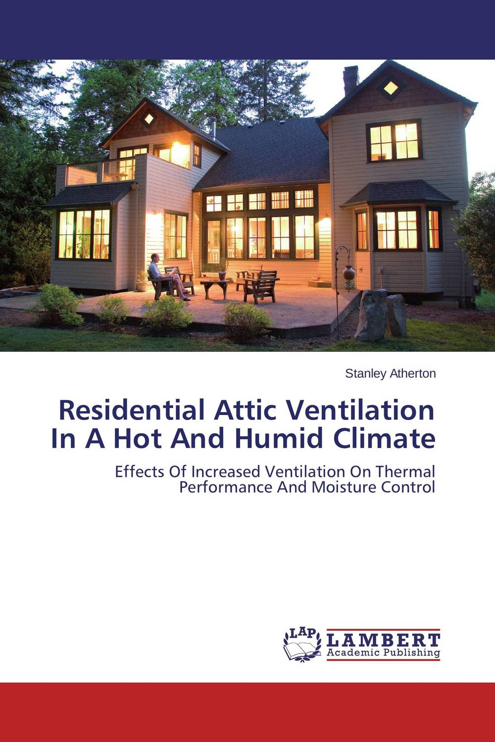 Residential Attic Ventilation In A Hot And Humid Climate building problems in hot climate