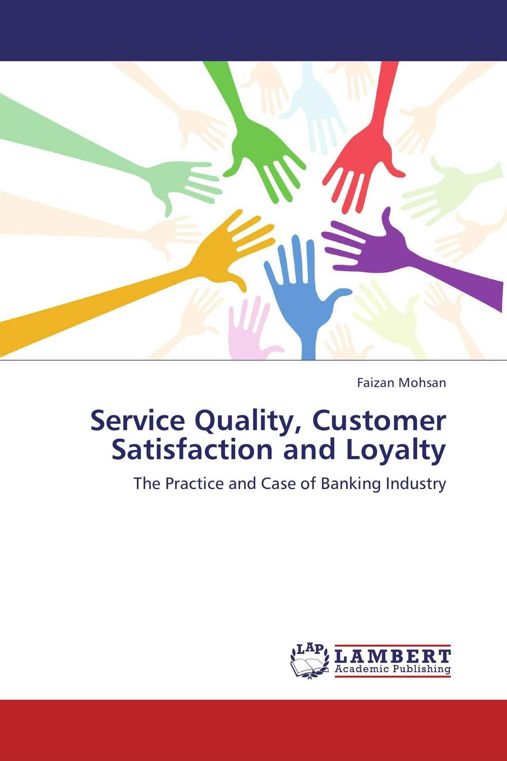 Service Quality, Customer Satisfaction and Loyalty customer satisfaction with service quality