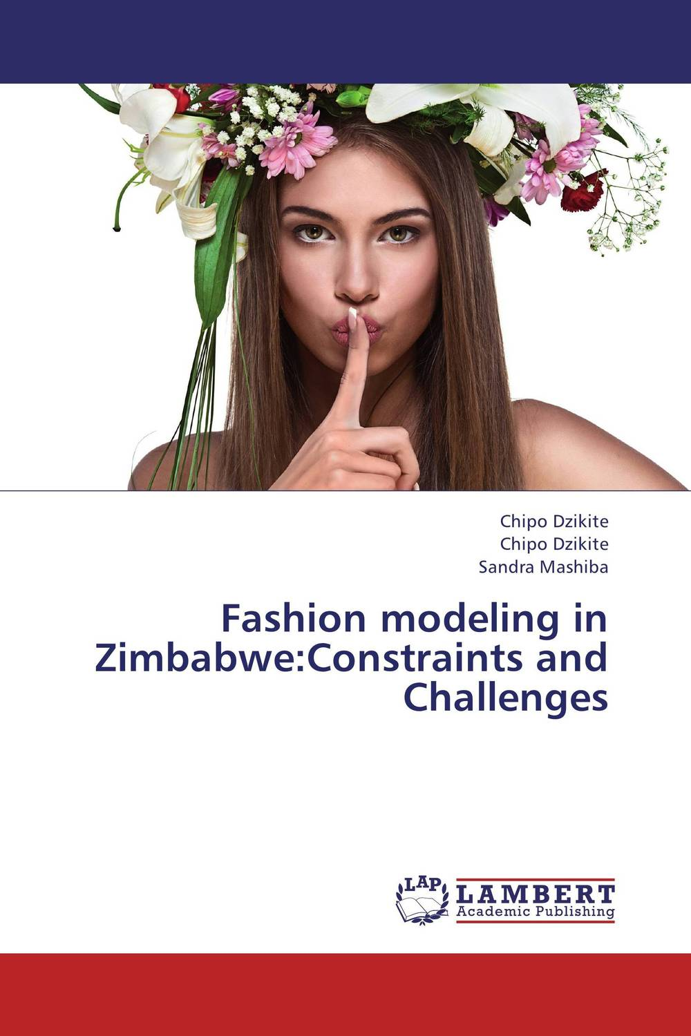 Fashion modeling in Zimbabwe:Constraints and Challenges diplomat ручка excellence b black lacquer перо diplomat d20000081