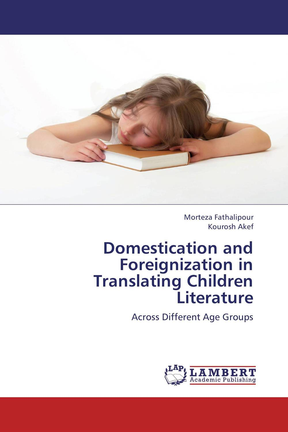 Domestication and Foreignization in Translating Children Literature the translation of figurative language