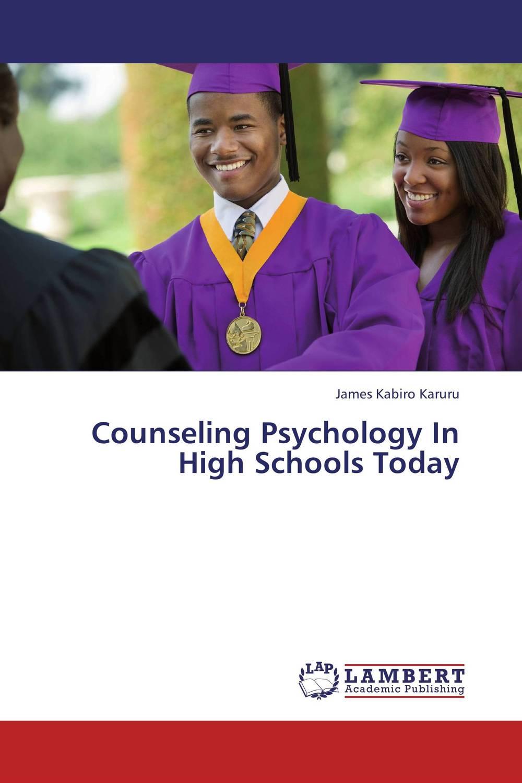 купить Counseling Psychology In High Schools Today онлайн