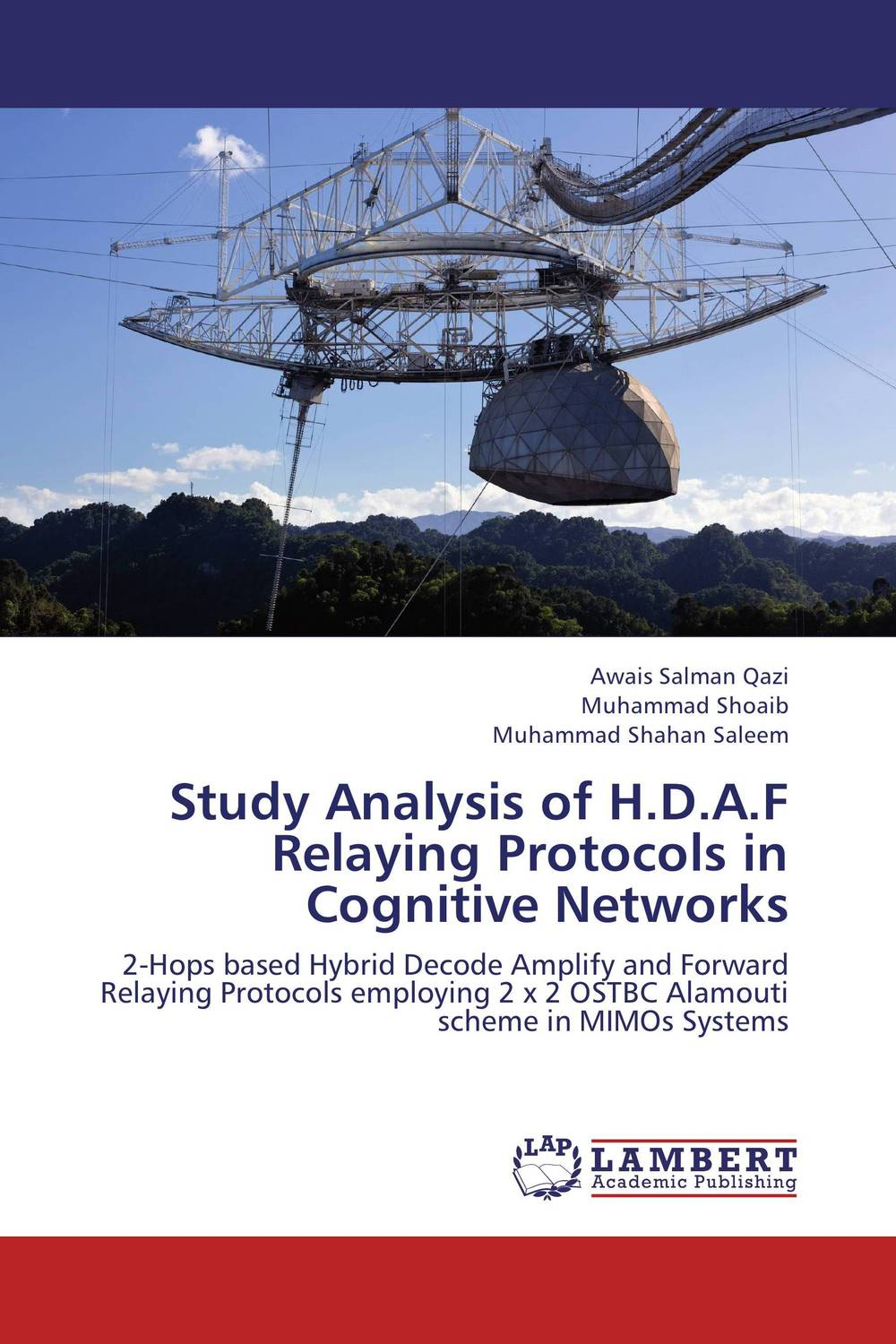 Study Analysis of H.D.A.F Relaying Protocols in Cognitive Networks spectrum sensing in cognitive radio networks