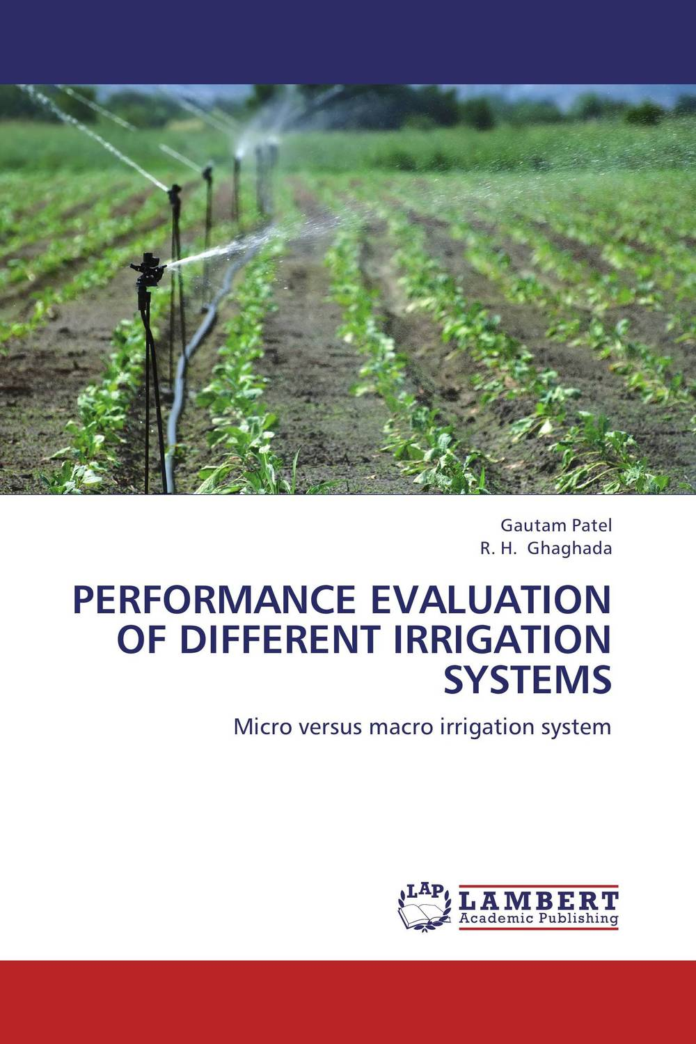 Performance Evaluation of Different Irrigation Systems design and evaluation of microemulsion gel system of nadifloxacin