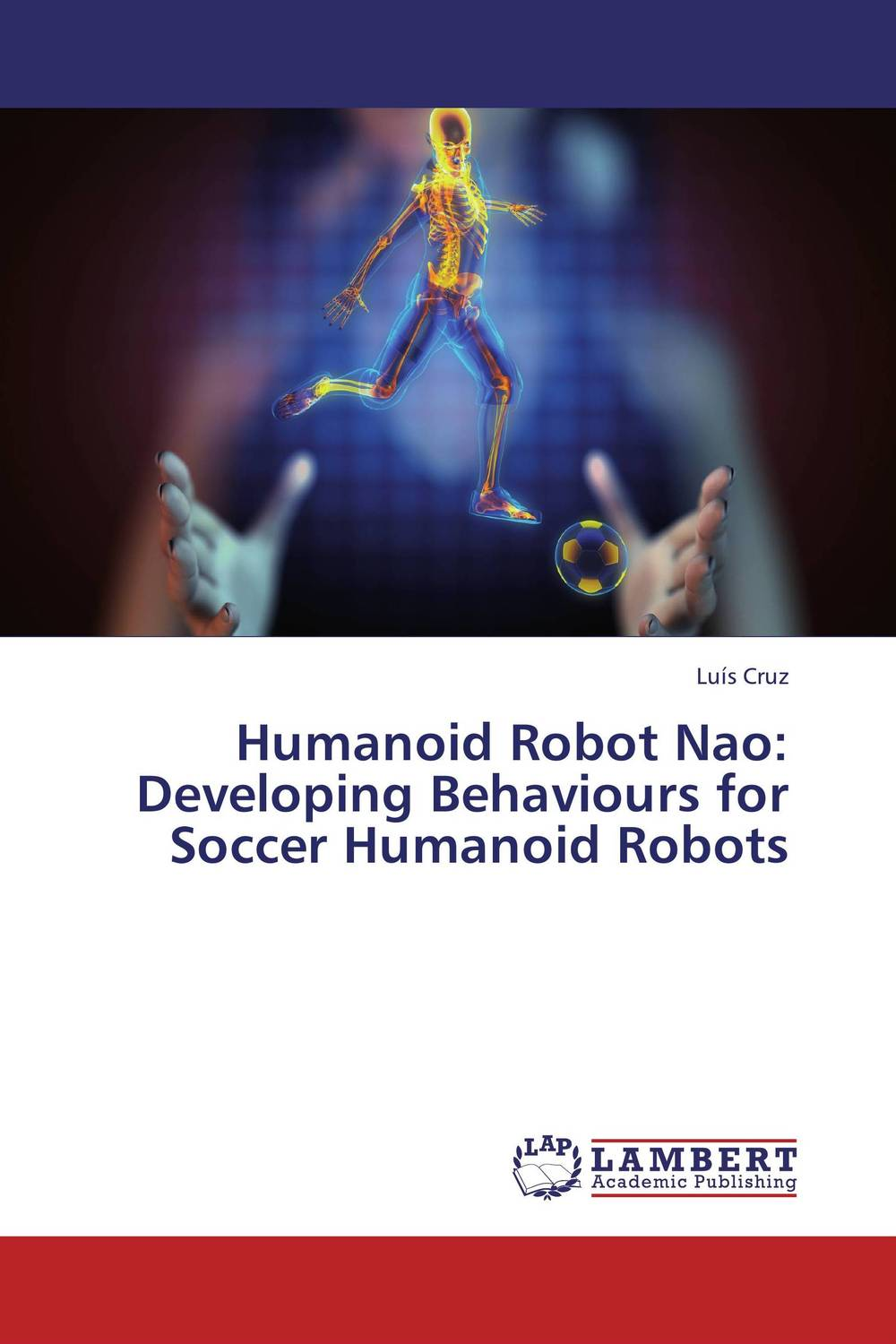 Humanoid Robot Nao: Developing Behaviours for Soccer Humanoid Robots new 17 degrees of freedom humanoid biped robot teaching and research biped robot platform model no electronic control system