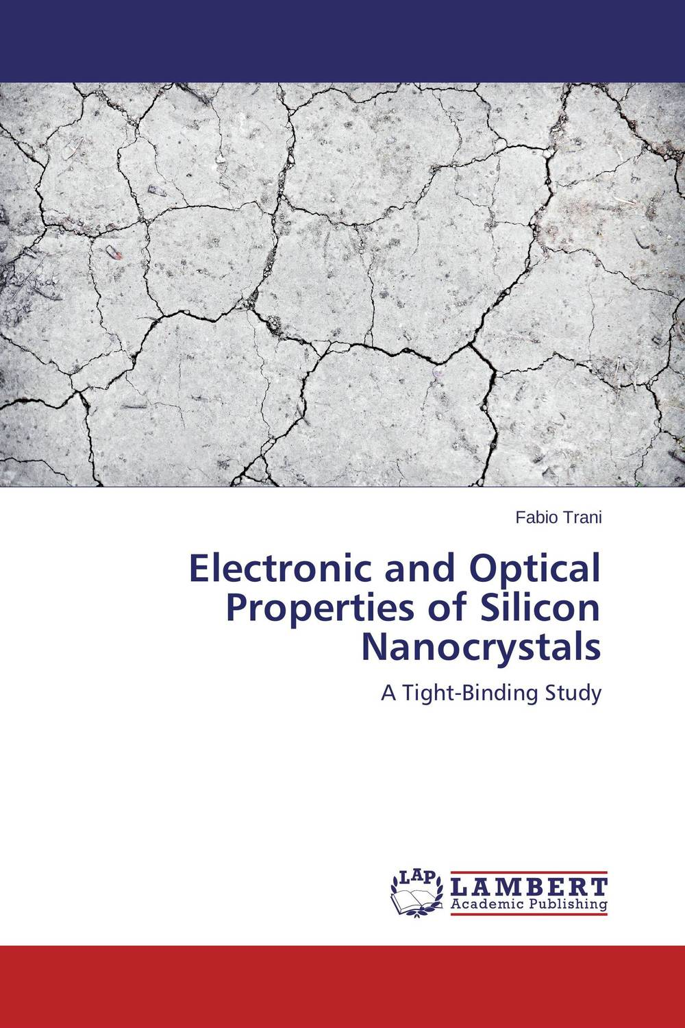 Electronic and Optical Properties of Silicon Nanocrystals optical and electronic properties of diamondoids