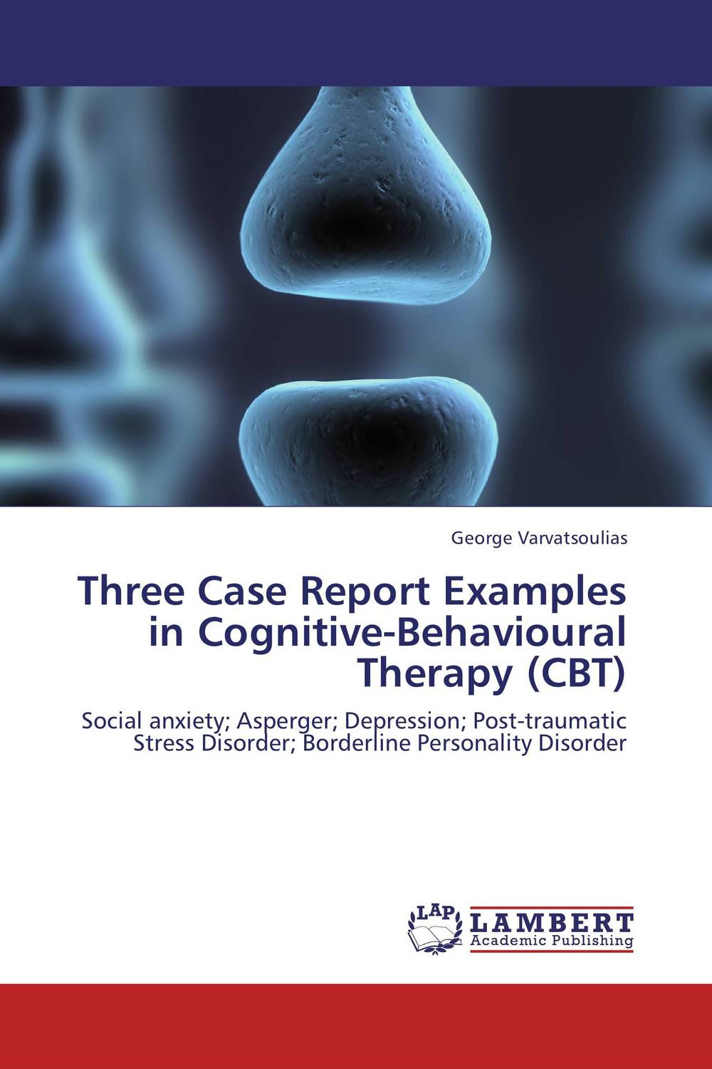 Three Case Report Examples in Cognitive-Behavioural Therapy (CBT) rob willson cognitive behavioural therapy workbook for dummies