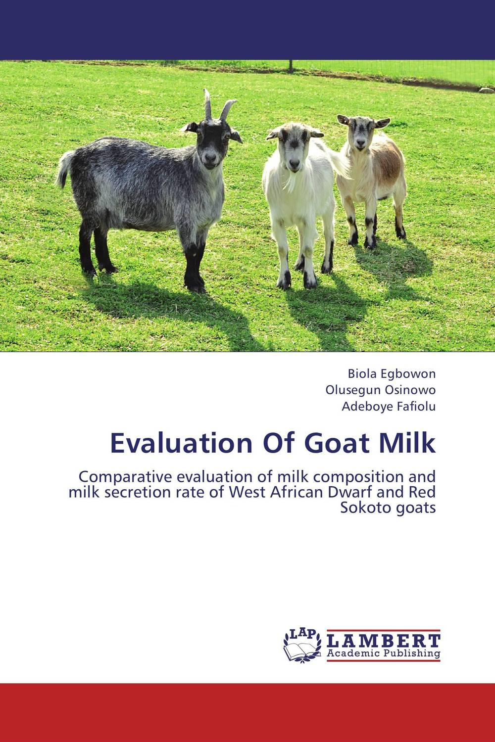 Evaluation Of Goat Milk