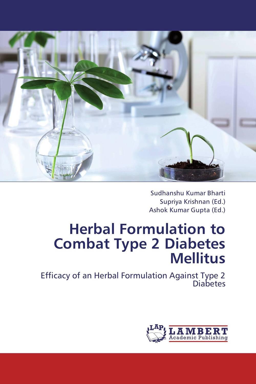 Herbal Formulation to Combat Type 2 Diabetes Mellitus strategy formulation framework in action