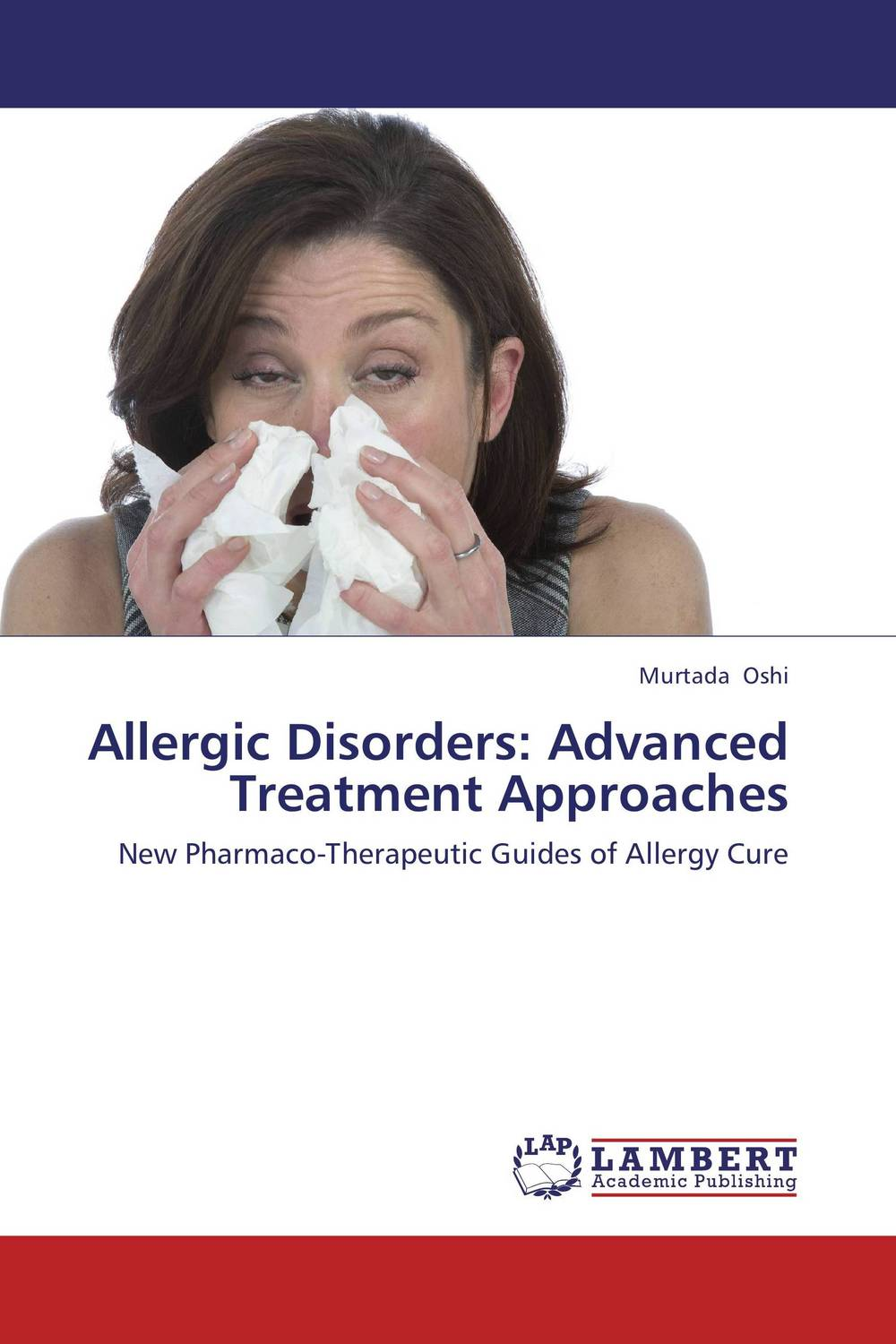 Allergic Disorders: Advanced Treatment Approaches rare genetic disorders in iraq