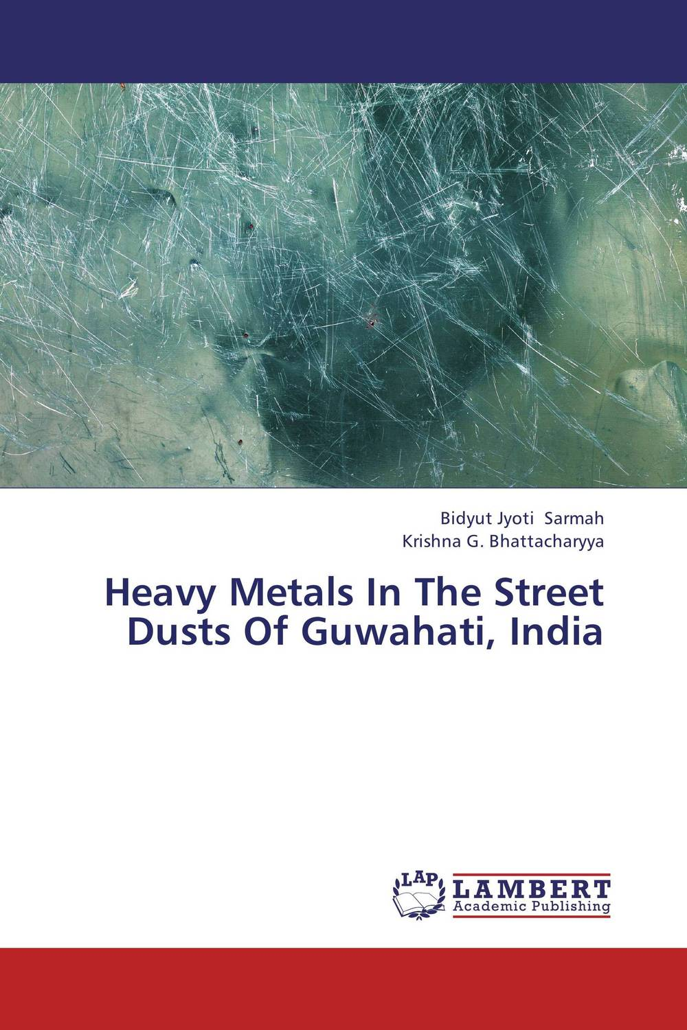 Heavy Metals In The Street Dusts Of Guwahati, India highsmith p found in the street