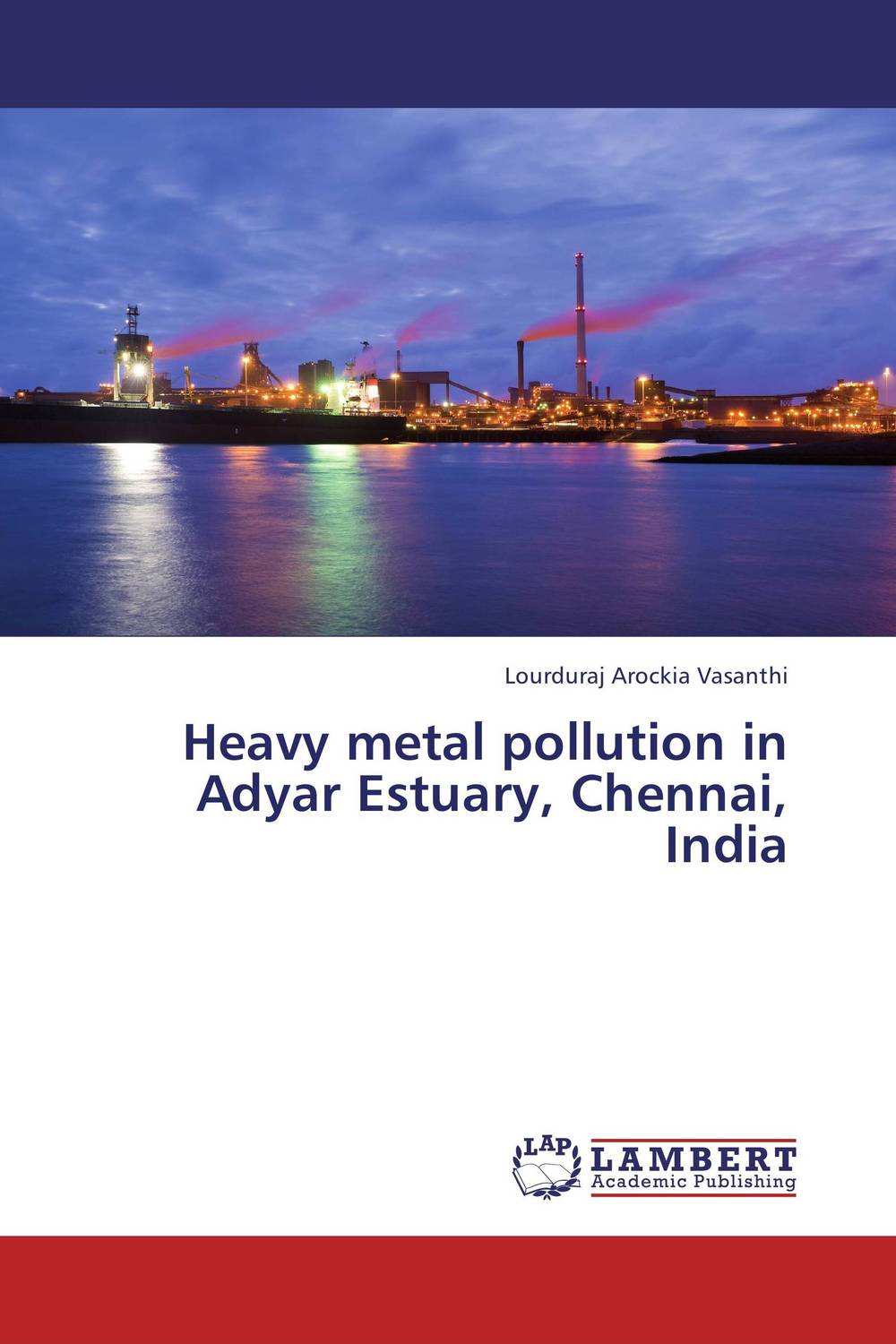 Heavy metal pollution in Adyar Estuary, Chennai,  India ethnomedicinal uses of animals in india with reference to asthma