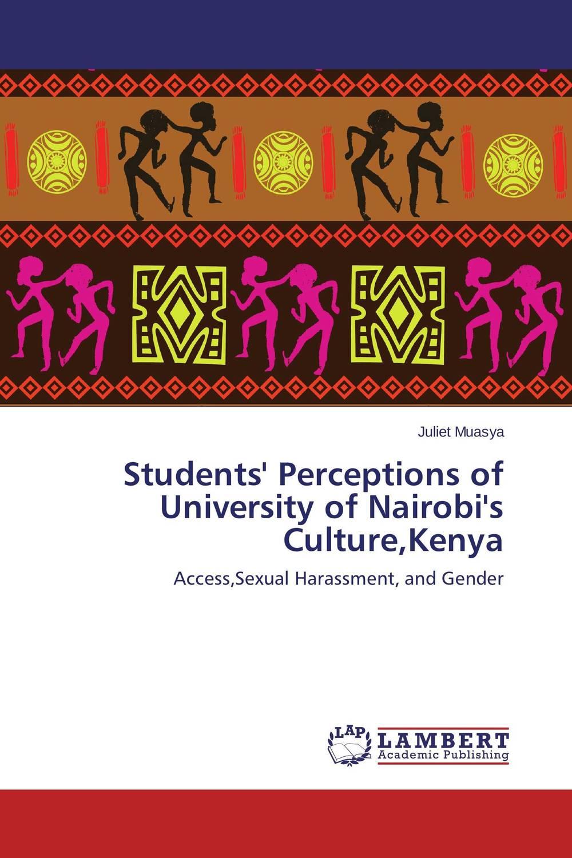 Students' Perceptions of University of Nairobi's Culture,Kenya eve teasing in university campus