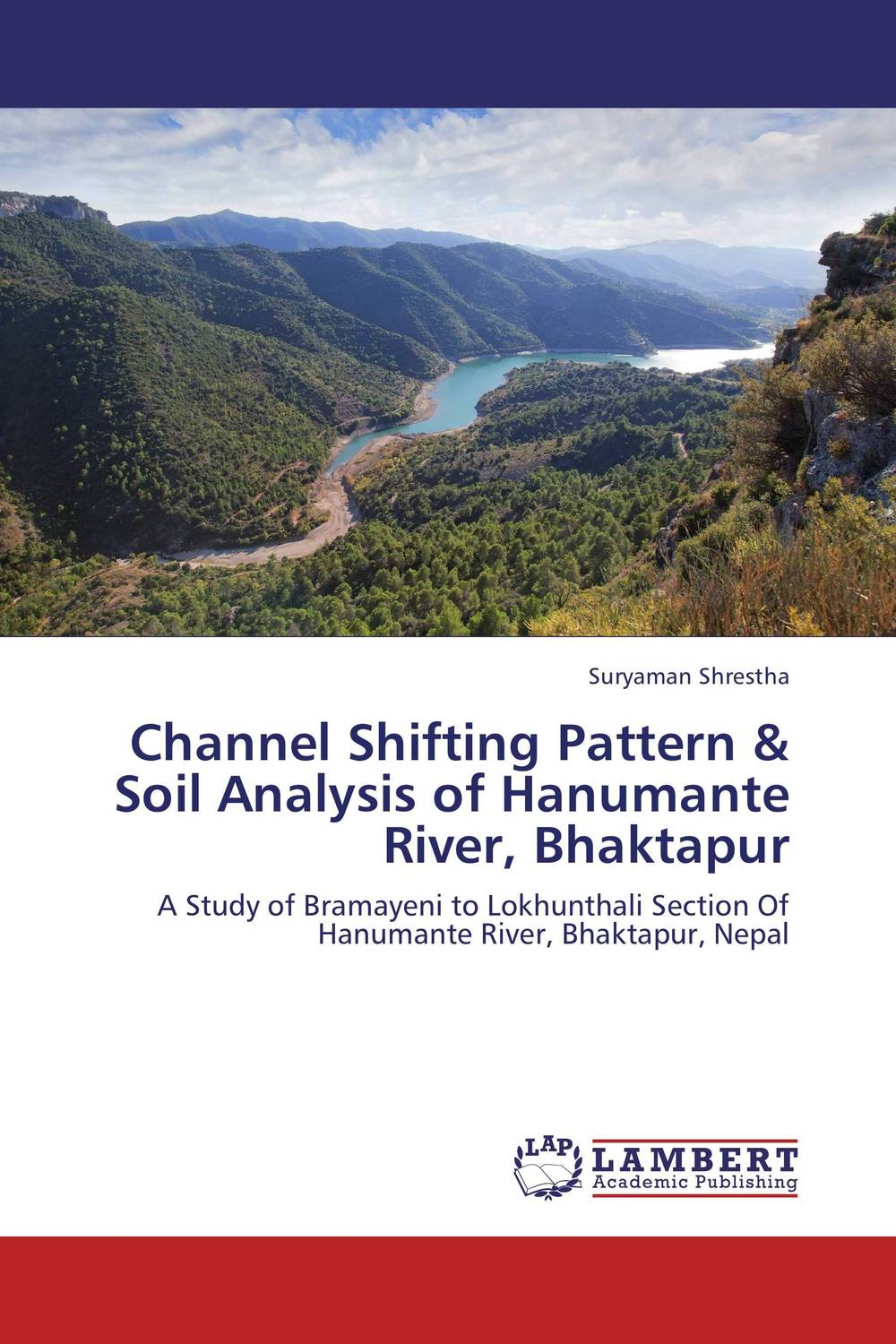 Channel Shifting Pattern & Soil Analysis of Hanumante River, Bhaktapur reassessment of mentha species from river kunhar catchment