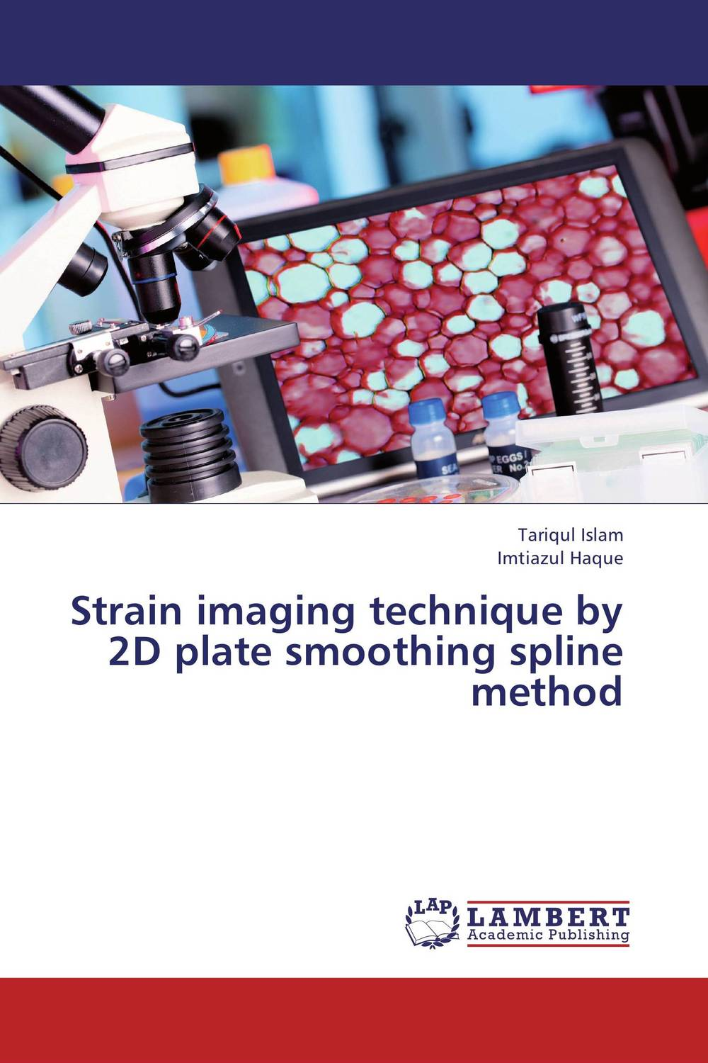 Strain imaging technique by 2D plate smoothing spline method hyper production of cellulase by mutagenesis of bacillus strain