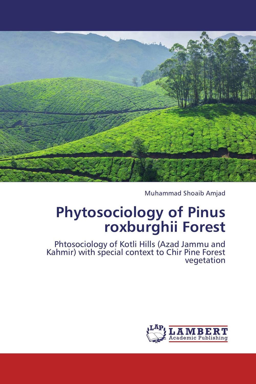 Phytosociology of Pinus roxburghii Forest biodiversity of chapredi reserve forest