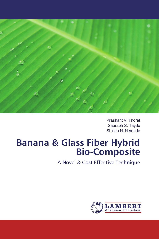 Banana  & Glass Fiber Hybrid Bio-Composite raman bedi rakesh chandra and s p singh fatigue studies on glass fiber reinforced composite materials