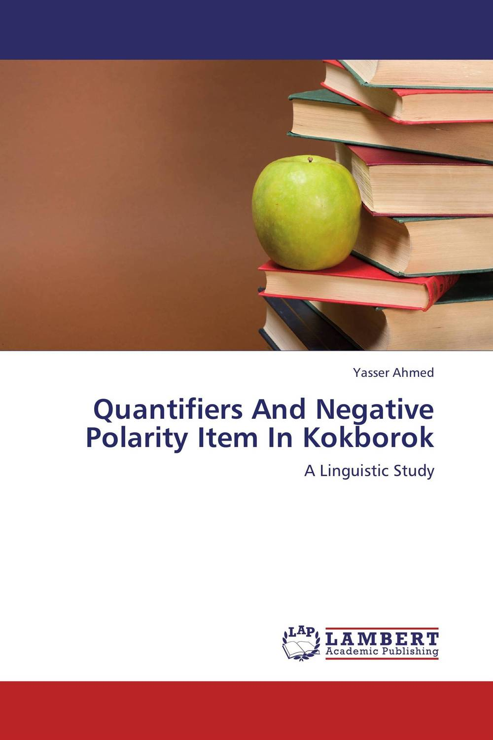 Quantifiers And Negative Polarity Item In Kokborok seeing things as they are