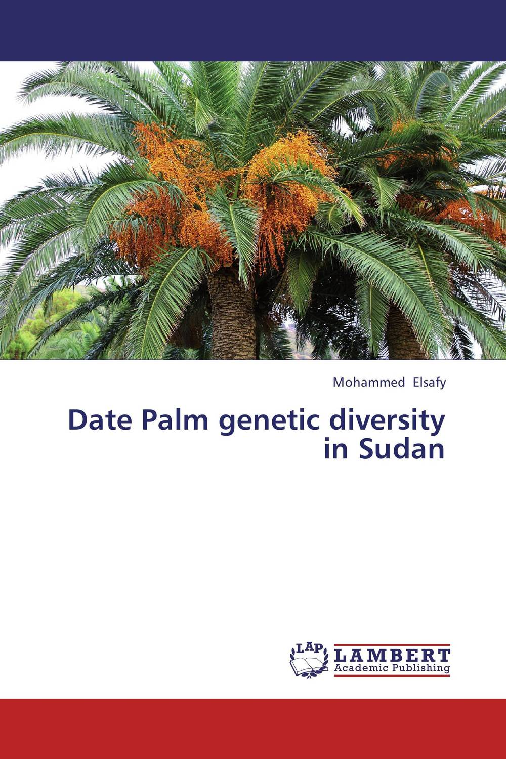 Date Palm genetic diversity in Sudan eman ibrahim el sayed abdel wahab molecular genetic characterization studies of some soybean cultivars