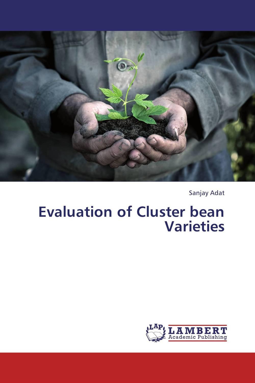 цена на Evaluation of Cluster bean Varieties