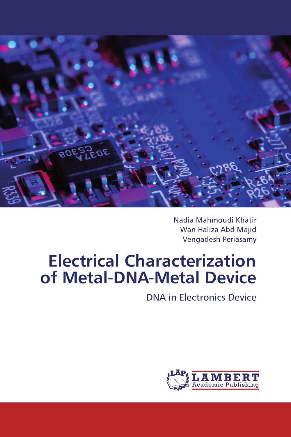 Electrical Characterization of Metal-DNA-Metal Device tapan kumar dutta and parimal roychoudhury diagnosis and characterization of bacterial pathogens in animal