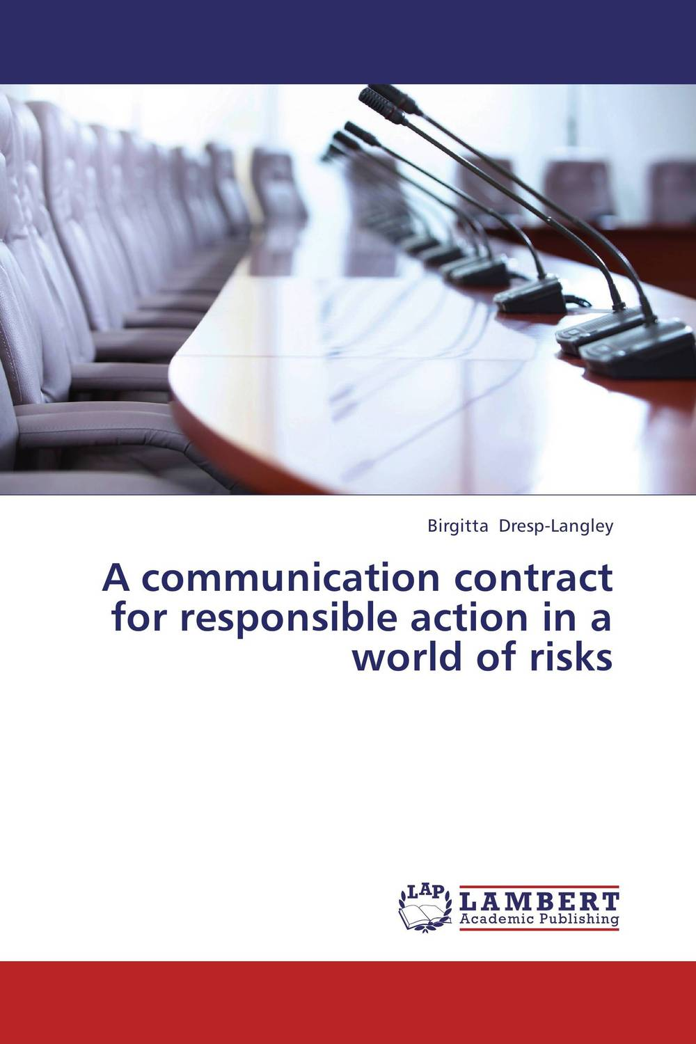 A communication contract for responsible action in a world of risks ethical and responsible management