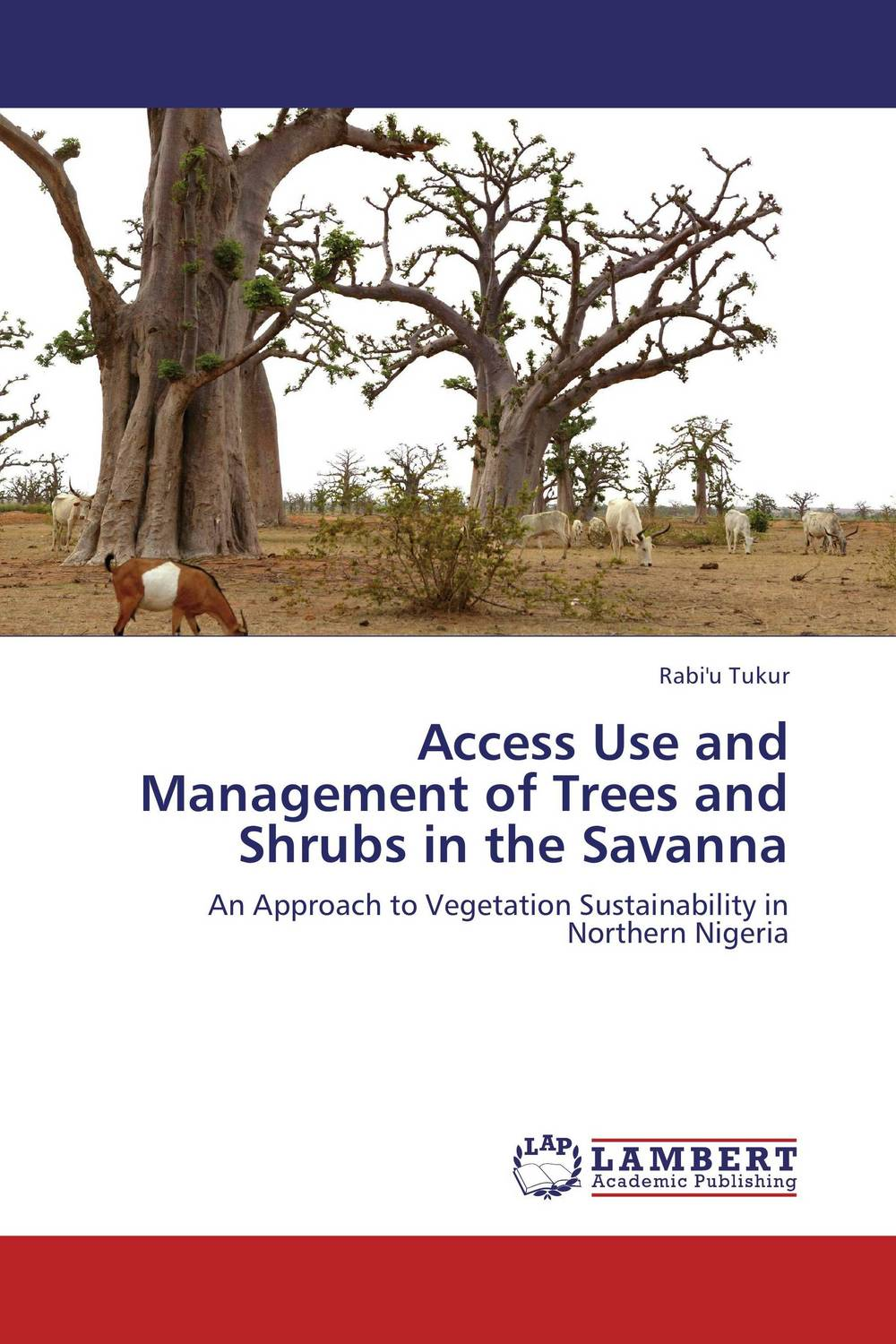 Access Use and Management of Trees and Shrubs in the Savanna admin manage access