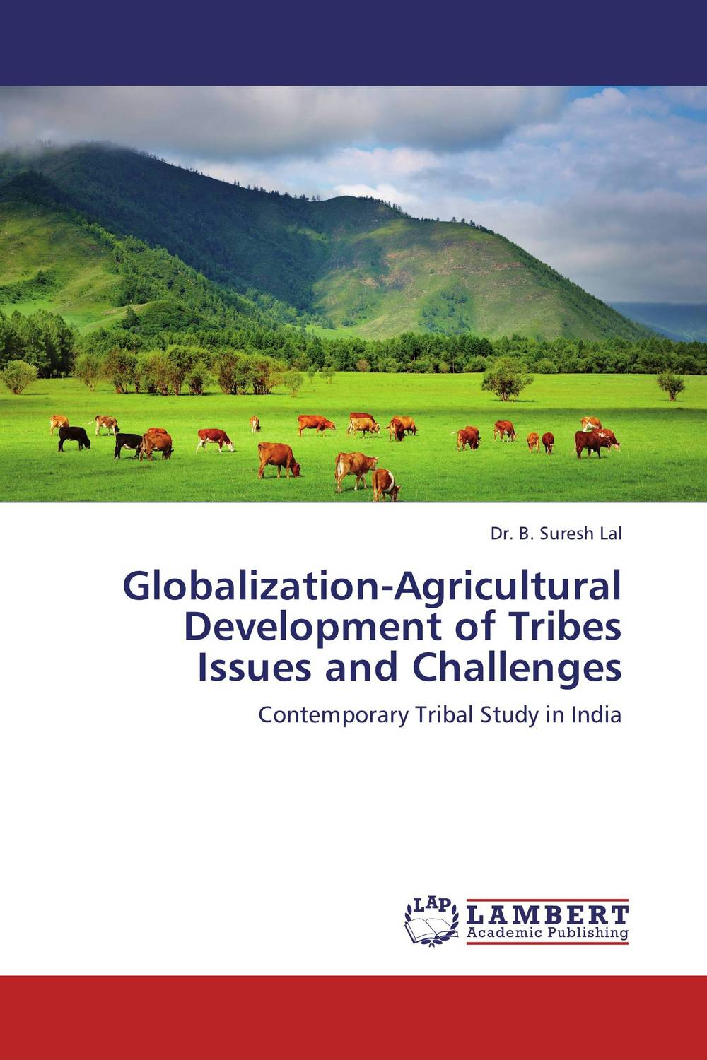 Globalization-Agricultural Development of Tribes Issues and Challenges rudenko marina actual issues of the development of entrepreneurships in russia