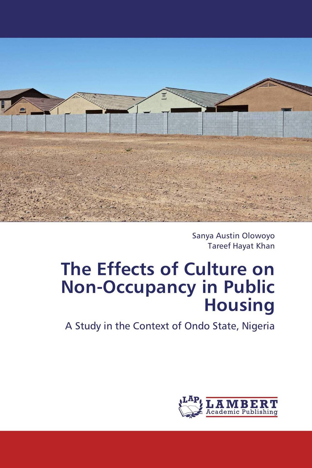 The Effects of Culture on Non-Occupancy in Public Housing critical success criteria for public housing project delivery in ghana