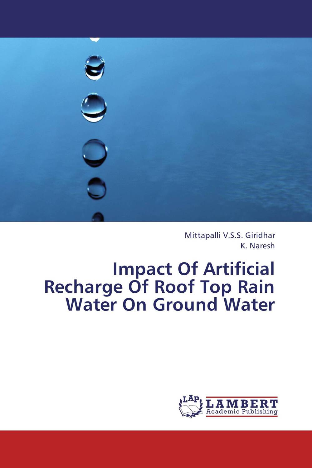 цена на Impact Of Artificial Recharge Of Roof Top Rain Water On Ground Water