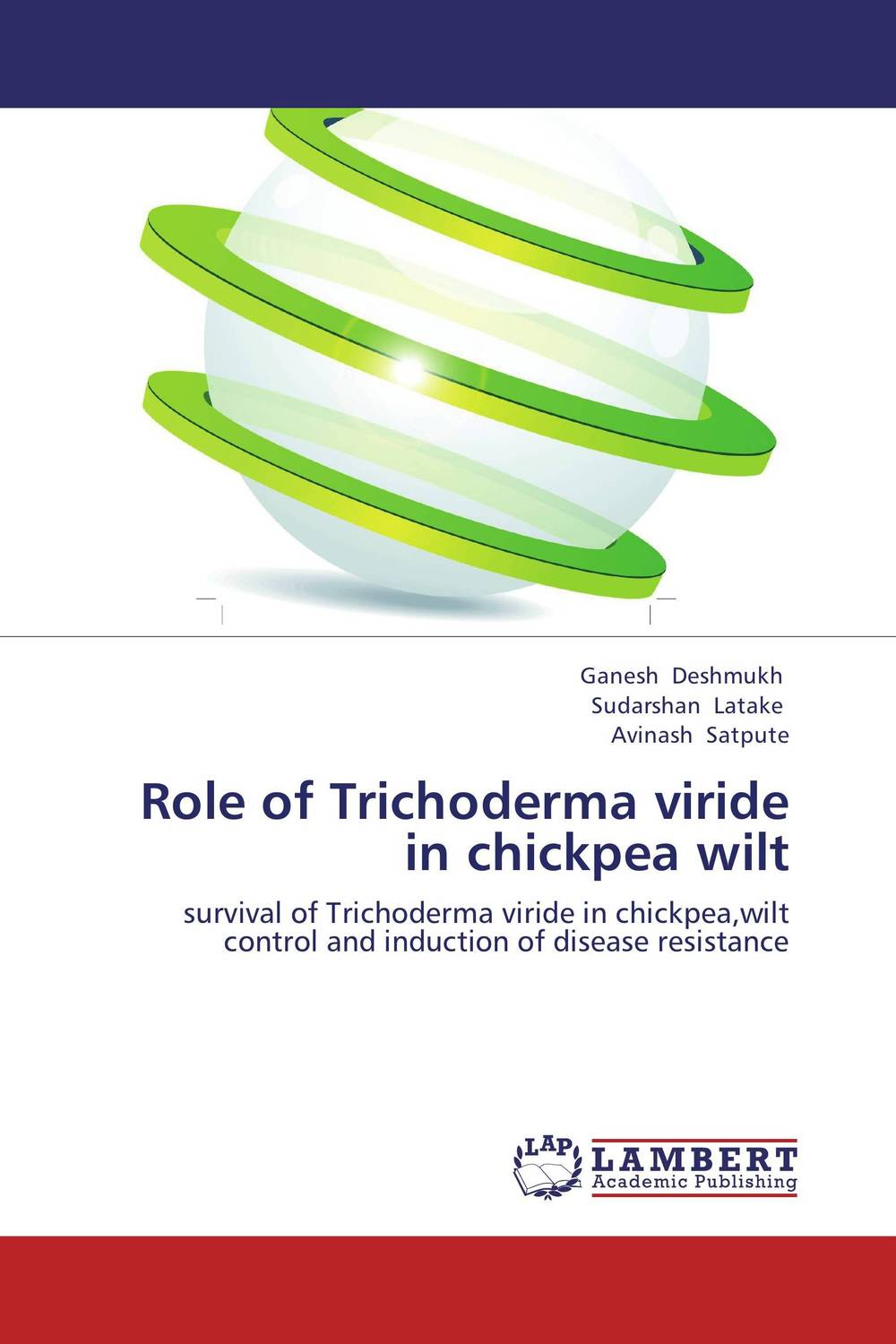 Role of Trichoderma viride in chickpea wilt augmented cellulase production by mutagenesis of trichoderma viride