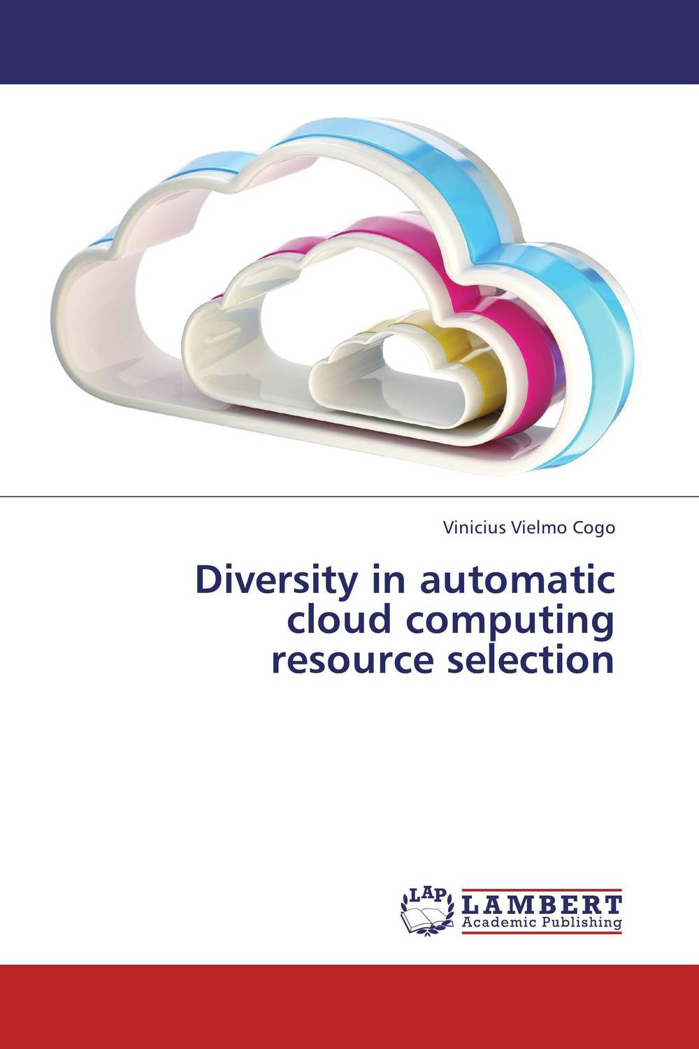 Diversity in automatic  cloud computing  resource selection