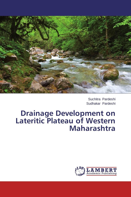 Drainage Development on Lateritic Plateau of Western Maharashtra sambhaji v mane milk processing organisations in western maharashtra