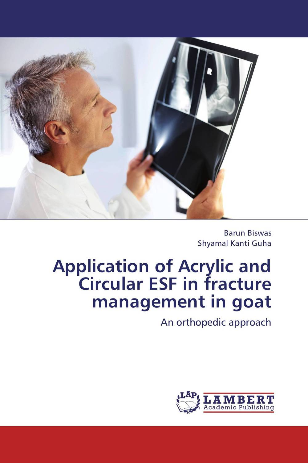 Application of Acrylic and Circular ESF in fracture management in goat