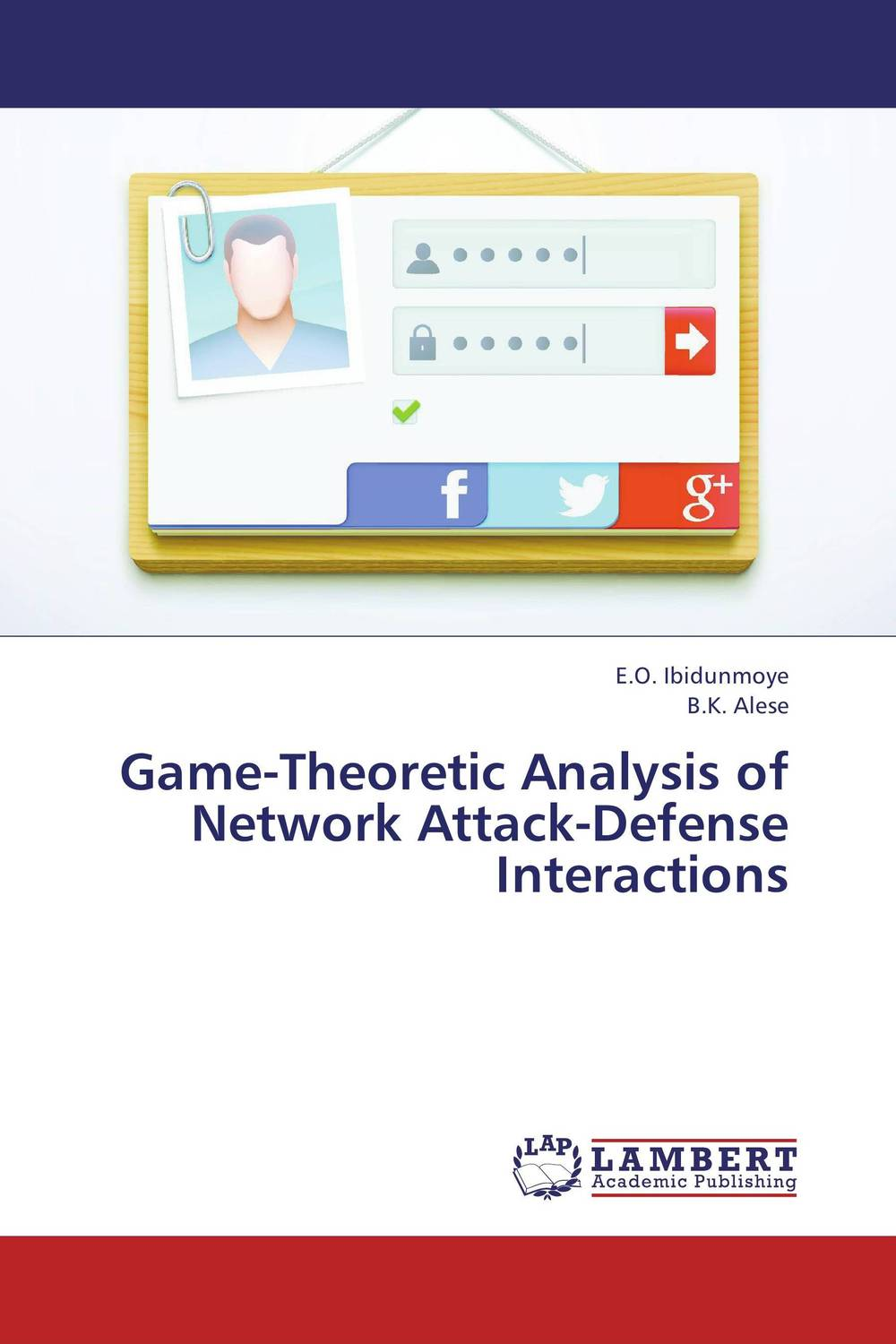 Game-Theoretic Analysis of Network Attack-Defense Interactions briar mitchell lee game design essentials