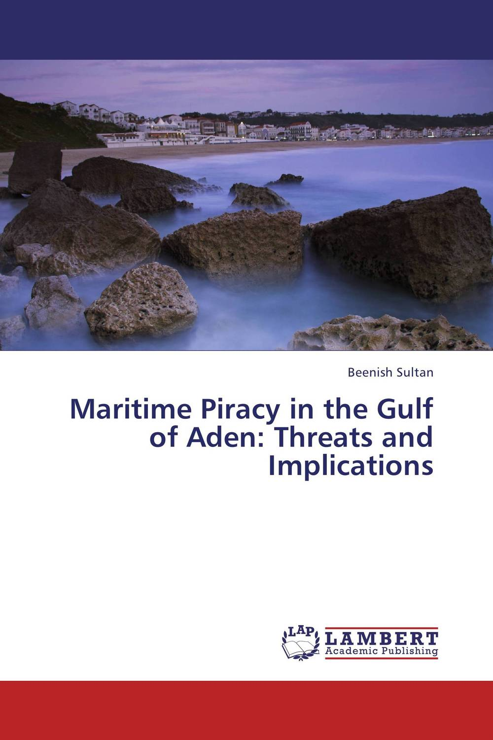 Maritime Piracy in the Gulf of Aden: Threats and Implications venice a maritime republic