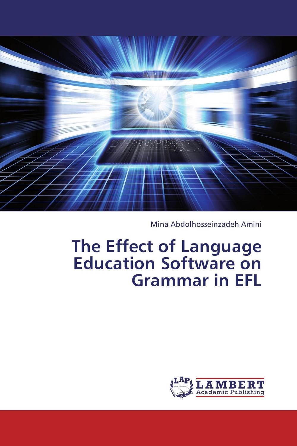The Effect of Language Education Software on Grammar in EFL a study on english language proficiency of efl learners in bangladesh