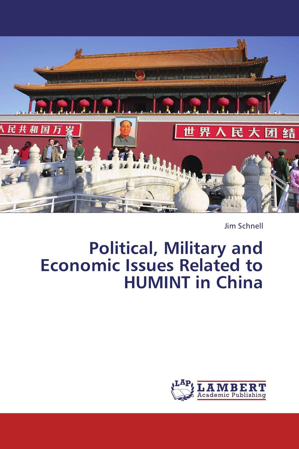 Political, Military and Economic Issues Related to HUMINT in China the political university
