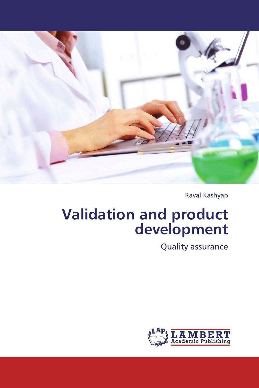 Validation and product development raja abhilash punagoti and venkateshwar rao jupally introduction to analytical method development and validation