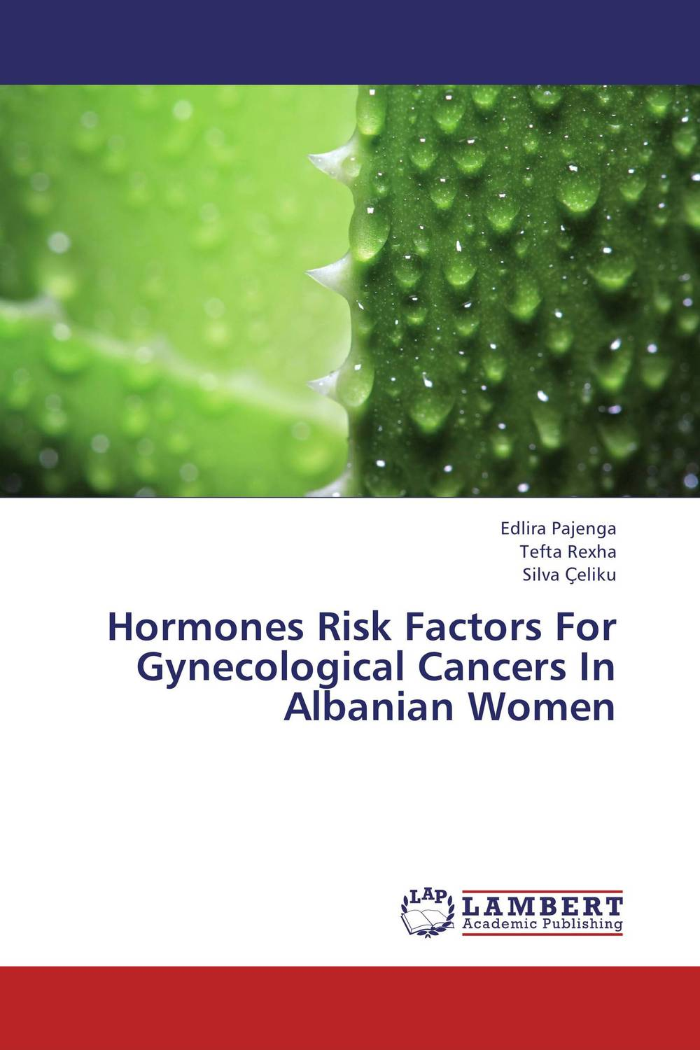 Hormones Risk Factors For Gynecological Cancers In Albanian Women choices in breast cancer treatment – medical specialists and cancer survivors tell you what you need to know