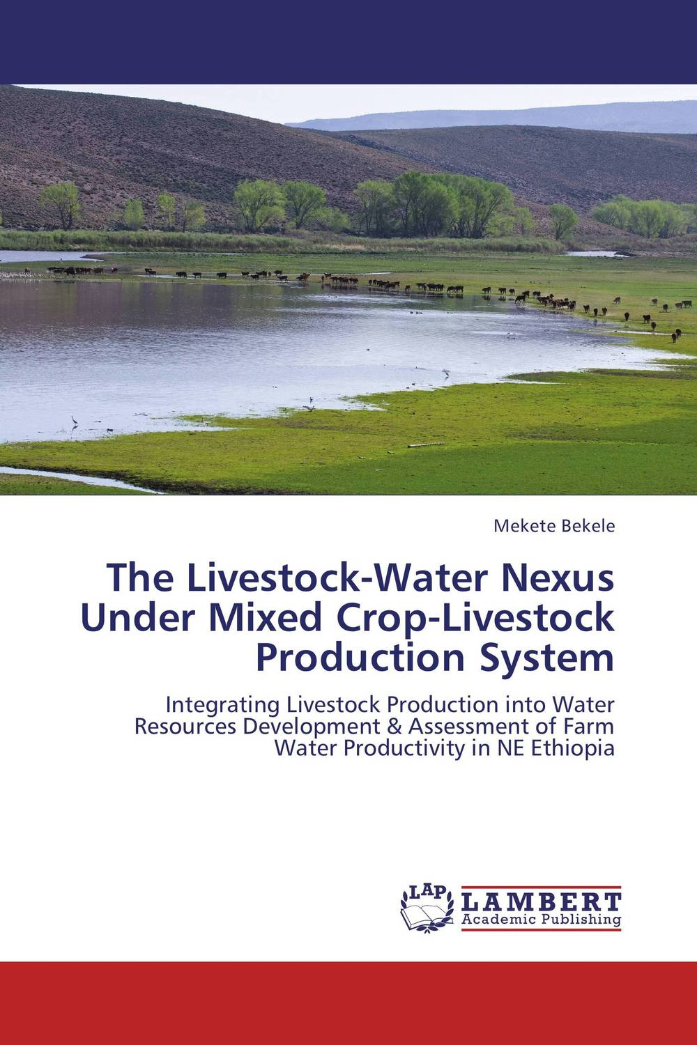 The Livestock-Water Nexus Under Mixed Crop-Livestock Production System piero кошелек piero 42м2 90038 50 1402п 54 голубой